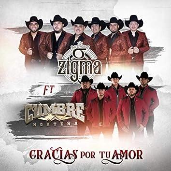 Gracias por Tu Amor (feat. La Cumbre Nortena)