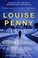 Glass Houses: (A Chief Inspector Gamache Mystery Book 13)
