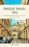 Prague Travel Tips - An American's Guide to Her Adopted City
