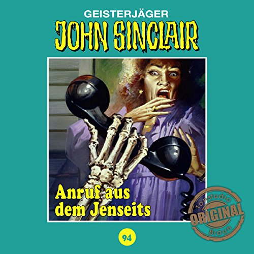 Anruf aus dem Jenseits (John Sinclair - Tonstudio Braun Klassiker 94) Titelbild