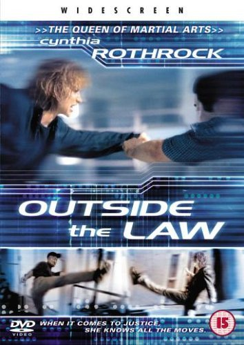 Outside The Law (2001) (DVD) by Cynthia Rothrock