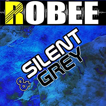 Silent & Grey