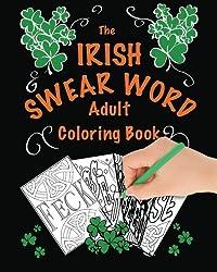 The Irish Swear Word Adult Coloring Book