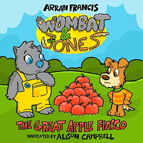 Wombat & Jones: The Great Apple Fiasco                   De :                                                                                                                                 Arran Francis                               Lu par :                                                                                                                                 Alison Campbell                      Durée : 49 min     Pas de notations     Global 0,0