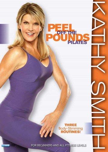 Kathy Smith: Peel Off the Pounds Pilates by Kathy Smith