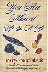 You Are Allowed, Life Is A Gift (Contemplations) Paperback