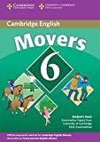 Cambridge young learners English tests. Movers. Per la Scuola media: Cambridge Young Learners English Tests 6 Movers Student's Book: Examination Papers from University of Cambridge ESOL Examinations