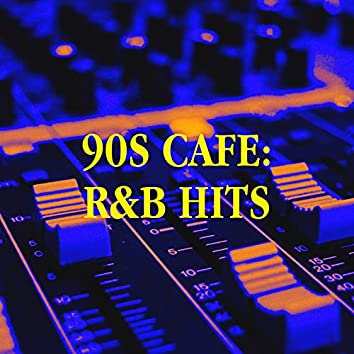 90s Cafe: R&B Hits