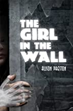 The Girl in the Wall (A Norwood Flats Mystery Book 5)