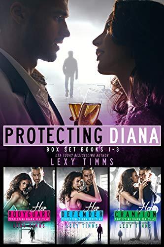 Protecting Diana Box Set Series Books #1-3 (Protecting Diana Series) (English Edition)