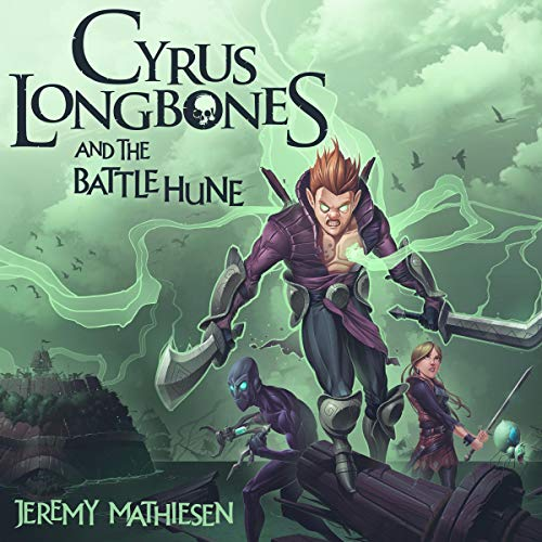 Cyrus LongBones and the Battle Hune cover art