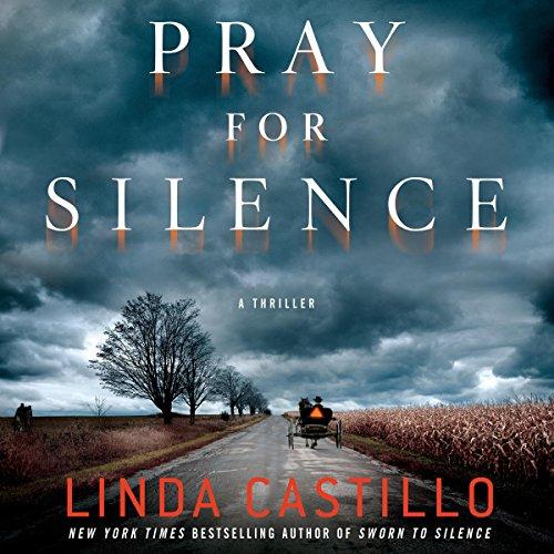 Pray for Silence: A Thriller