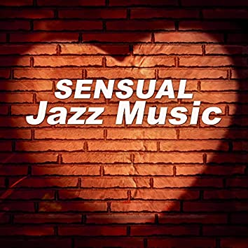 Sensual Jazz Music – Sexy Jazz, Erotic Music, Piano Bar, Evening Time With Candle, Background Music for Intimate Moments