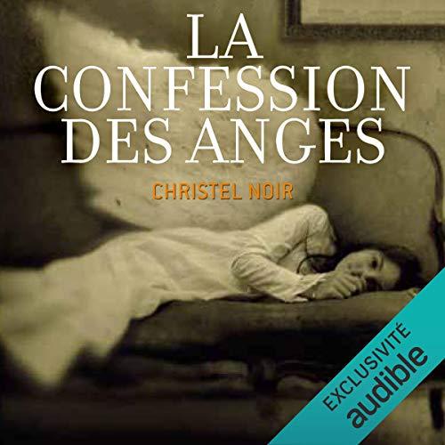 Couverture de La confession des anges