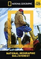 National Geographic Sull'Everest [Italian Edition]
