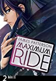Maximum Ride: The Manga Vol. 2 (Maximum Ride: The Manga Serial) (English Edition)
