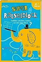 Super Raetselblock ab 7 Jahren. Suchbilder, Labyrinthe, Sudokus und viele andere Raetsel: 128 Seiten Raetselspass - 25 unterschiedliche Raetselarten