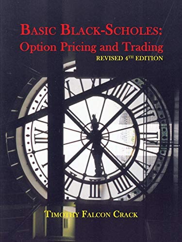 Basic Black-Scholes: Option Pricing and Trading (English Edition)
