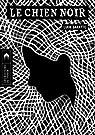 Le chien noir: Un conte gothique par Baratte