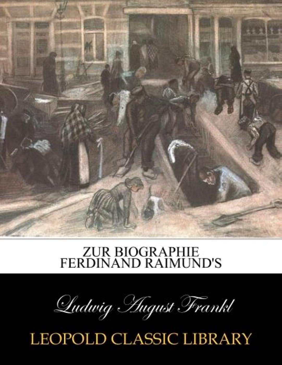 祝福アヒル追うZur Biographie Ferdinand Raimund's