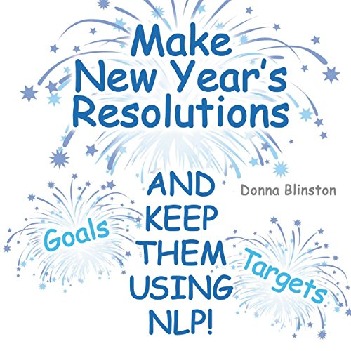 Make New Year Resolutions and Keep Them Using NLP! cover art