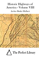 Military Roads of the Mississippi Basin: The Conquest of the Old Northwest 1512014311 Book Cover