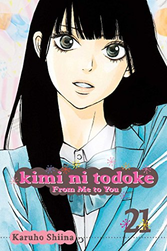 Kimi Ni Todoke: From Me to You, Volume 21
