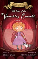The Case of the Vanishing Emerald: The Mysteries of Maisie Hitchins Book 2
