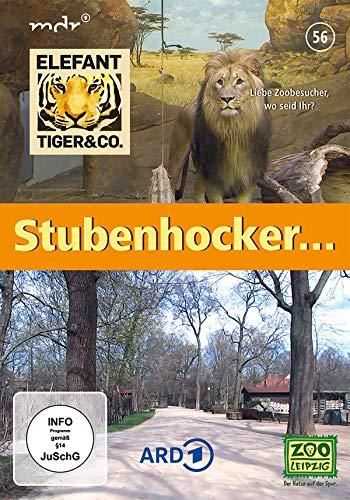 Elefant, Tiger & Co. - Teil 56 - Stubenhocker...
