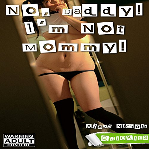 No, Daddy! I'm Not Mommy! audiobook cover art