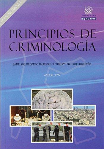 Principios de criminología. La nueva edición. (Manuales de Derecho Penal)