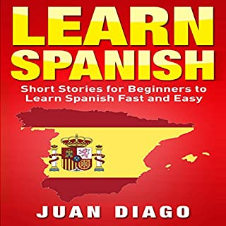 Learn Spanish: Short Stories to Learn Spanish Fast & Easy cover art