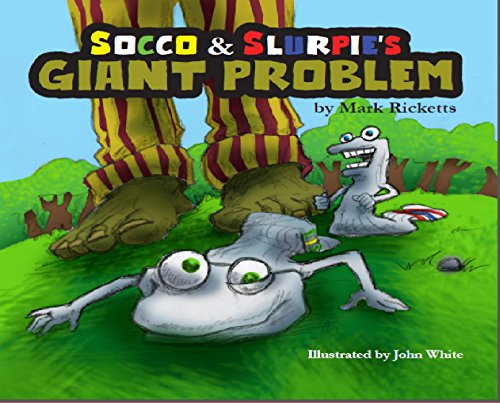 Socco and Slurpie's Giant Problem (English Edition)