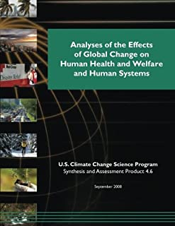 Analyses of the Effects of Global Change on Human Health and Welfare and Human Systems (SAP 4.6)