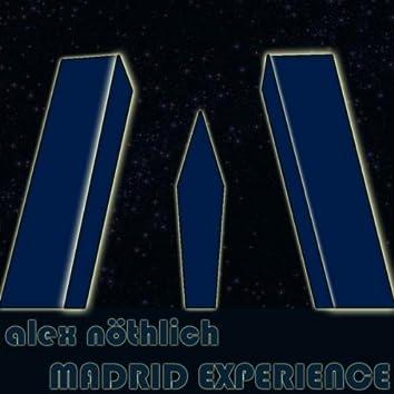 Madrid Experience