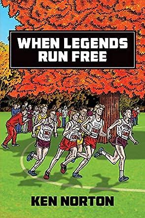When Legends Run Free