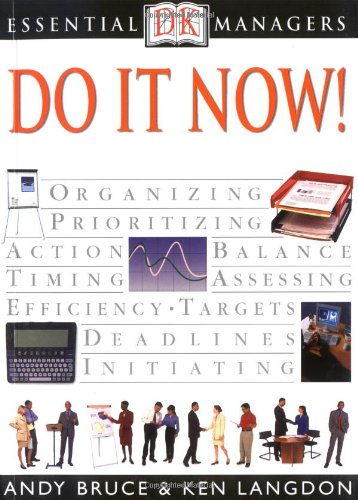 Essential Managers: Do it Now!