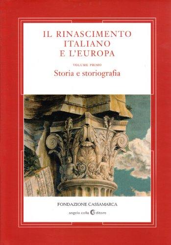 Il Rinascimento italiano e l'Europa: 1