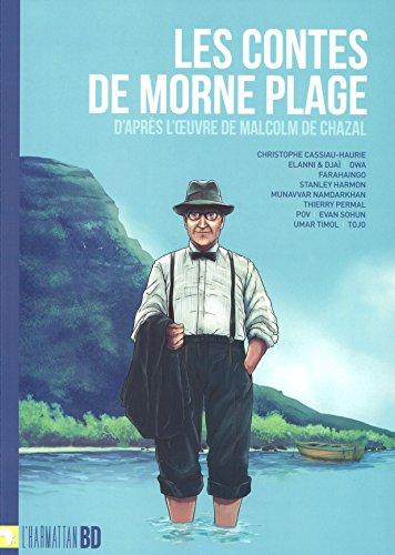 Les contes de Morne Plage d'après l'oeuvre de Malcolm de Chazal (L'Harmattan BD t. 26) (French Edition)