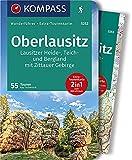 KOMPASS Wanderführer Oberlausitz, Lausitzer Heide-, Teich- und Bergland, mit Zittauer Gebirge: Wanderführer mit Extra-Tourenkarte 1:75000, 55 Touren, GPX-Daten zum Download