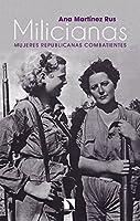 Milicianas : mujeres republicanas combatientes