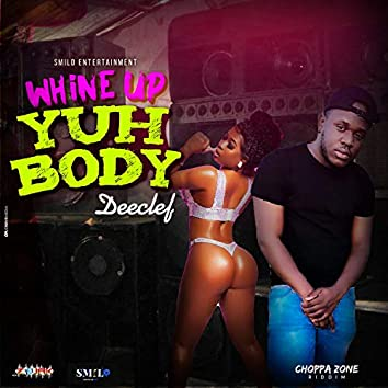 Whine Up Yuh Body