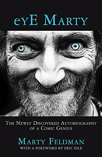 eYE Marty: The newly discovered autobiography of a comic genius