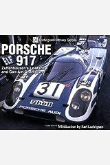 Porsche 917: Zuffenhausen's Le Mans and Can-Am Champion (Ludvigsen Library) Paperback