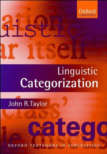 Linguistic Categorization (Oxford Textbooks in Linguistics) (English Edition)の詳細を見る