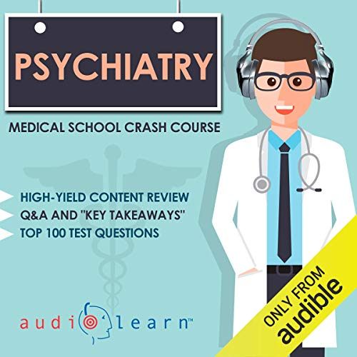 Page de couverture de Psychiatry - Medical School Crash Course