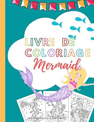 livre de coloriage Mermaid: 15 Sirènes à colorier et à découper I Livret de coloriage pour enfants garçons et filles (French Edition)