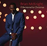 Songtexte von Brian McKnight - I'll Be Home for Christmas