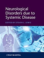 Neurological Disorders due to Systemic Disease