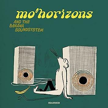 Mo' Horizons And The Banana Soundsystem
